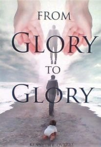 From Glory to Glory by Kenneth Overby #sponsored #amazonaffiliate #christian #inspirational #poetry